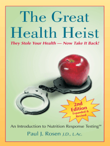 The Great Health Heist: An Introduction to Nutrition Response Testing