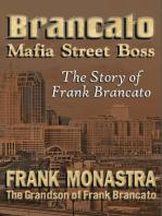 "Brancato ""Mafia Street Boss"""