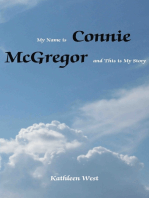 My Name is Connie Mcgregor and This is My Story