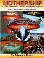 Mothership - The Adventure Behind the Cover Art of the Rock Group 'Boston'