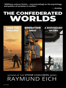 The Confederated Worlds: Take the Shilling, Operation Iago, and A Bodyguard of Lies