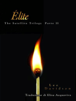 Élite, The Satellite Trilogy Parte II