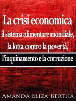 La crisi economica: Il sistema alimentare mondiale