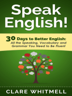 Speak English! 30 Days To Better English