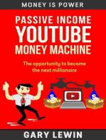 Passive Income :YouTube Money Machine: MONEY IS POWER, #9