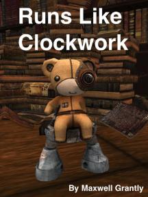 Runs Like Clockwork