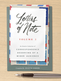 Letters of Note: Volume 2: An Eclectic Collection of Correspondence Deserving of a Wider Audience