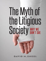 The Myth of the Litigious Society: Why We Don't Sue