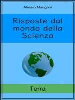 Risposte dal mondo della Scienza