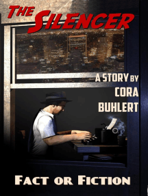 Fact or Fiction: The Silencer, #7