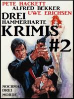 Drei hammerharte Krimis #2