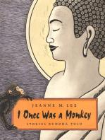 I Once Was a Monkey