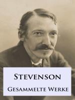 Robert Louis Stevenson - Gesammelte Werke
