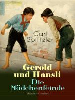 Gerold und Hansli - Die Mädchenfeinde (Kinder-Klassiker)