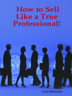 How to Sell Like a True Professional!