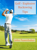 Golf - Explosive Backswing Tips
