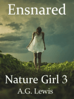 Ensnared, Nature Girl 3