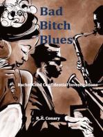 Bad Bitch Blues