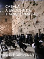 Cabala, a energia da transformação