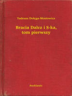 Bracia Dalcz i S-ka, tom pierwszy