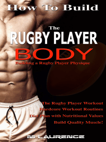 How To Build The Rugby Player Body