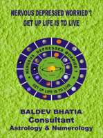 Nervous Depressed Worried? -Get up Life is to Live