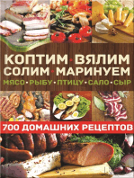 Коптим, вялим, солим, маринуем мясо, рыбу, птицу, сало, сыр. 700 домашних рецептов (Koptim, vjalim, solim, marinuem mjaso, rybu, pticu, salo, syr. 700 domashnih receptov)
