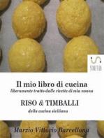 Risotti e Timballi della tradizione Siciliana