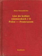 List do kobiet niemieckich i O Polce — Francuzom