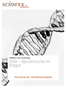 DNA: Spurensuche im Erbgut
