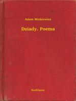 Dziady. Poema