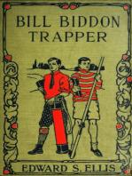 Bill Biddon, Trapper or Life in the Northwest