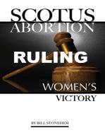 Scotus Abortion Ruling