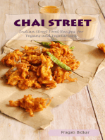Chai Street: Indian Street Food Recipes for Vegans and Vegetarians