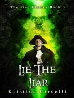 Lie the Liar
