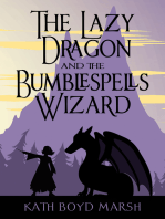 Lazy Dragon and the Bumblespells Wizard