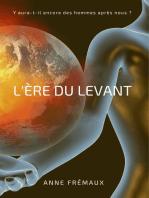L'ère du Levant