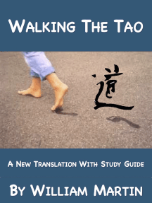 Walking The Tao: A New Translation by William Martin