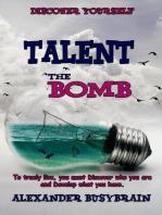 Talent - the Bomb.