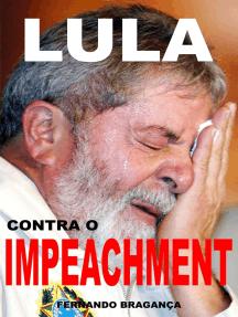 Lula contra o impeachment