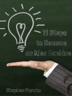 11 Steps to Become an Idea Machine