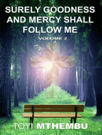 Surely Goodness And Mercy Shall Follow Me Vol. 2