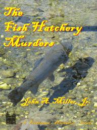 The Fish Hatchery Murders