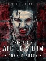 ARES Virus:Arctic Storm