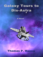 Galaxy Tours to Dis-Astra