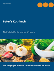 Peter's Kochbuch: Natürlich Kochen