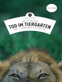 Tod im Tiergarten (eBook): Paul Flemmings elfter Fall