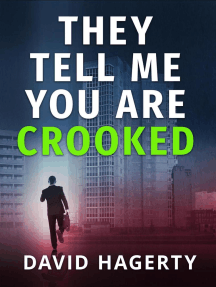 They Tell Me You Are Crooked: Duncan Cochrane, #2