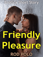 Friendly Pleasure
