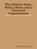 The Islamic State, Both a State and a Terrorist Organization